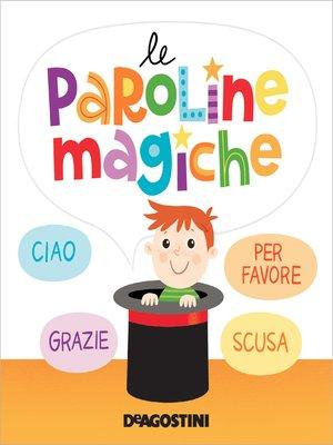 cover image of Le paroline magiche