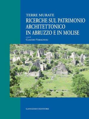 cover image of Ricerche sul patrimonio architettonico in Abruzzo e in Molise