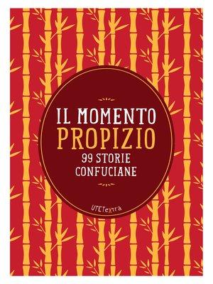cover image of Il momento propizio