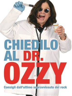 cover image of Chiedilo al Dr. Ozzy