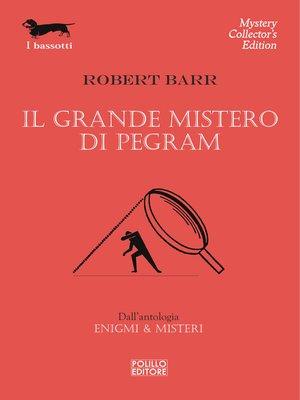 cover image of Il grande mistero di Pegram