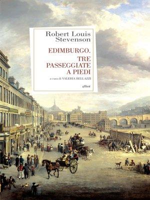 cover image of Edimburgo. Tre passeggiate a piedi