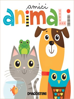 cover image of Amici animali