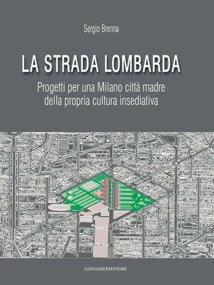 cover image of La Strada Lombarda