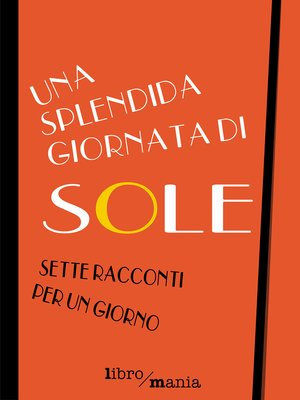 cover image of Una splendida giornata di sole