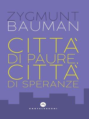 cover image of Città di paure, città di speranze
