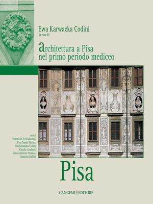 cover image of Architettura a Pisa nel primo periodo mediceo
