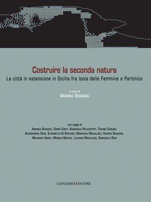 cover image of Costruire la seconda natura