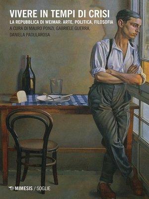 cover image of Vivere in tempi di crisi