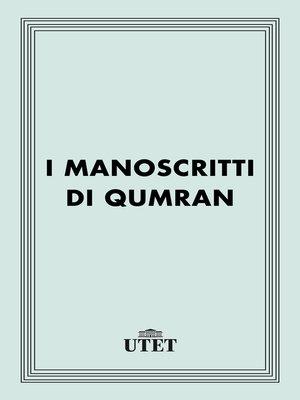 cover image of I manoscritti di Qumran