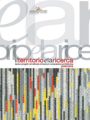 cover image of Il territorio e la ricerca