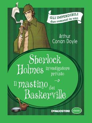cover image of Sherlock Holmes--Il mastino dei Baskerville (Arthur Conan Doyle)