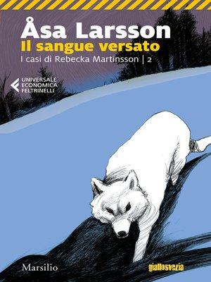 cover image of Il sangue versato