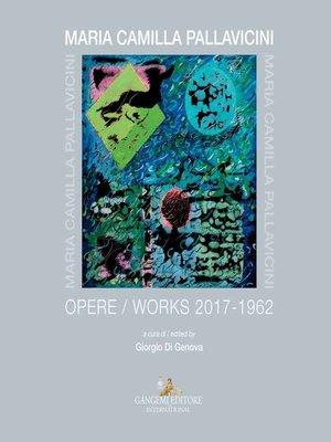 cover image of Maria Camilla Pallavicini. Opere / Works 2017-1962