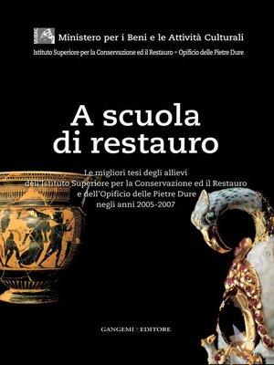 cover image of A scuola di restauro