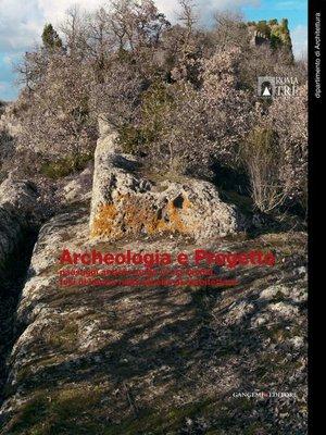 cover image of Archeologia e Progetto