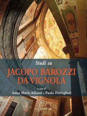 cover image of Studi su Jacopo Barozzi da Vignola