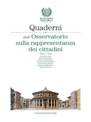 cover image of Quaderni dell'Osservatorio sulla rappresentanza dei cittadini n. 7/2010