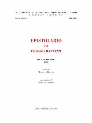 cover image of Epistolario di Urbano Rattazzi