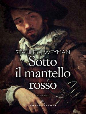 cover image of Sotto il mantello rosso