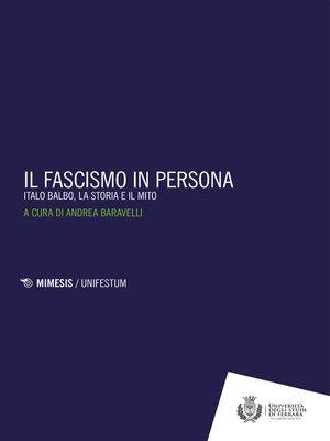 cover image of Il fascismo in persona