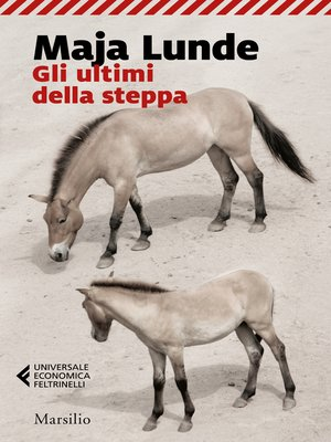 cover image of Gli ultimi della steppa
