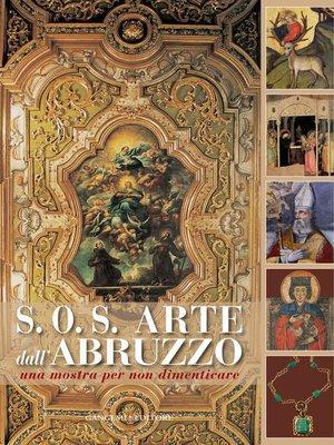 cover image of S.O.S. Arte dall'Abruzzo