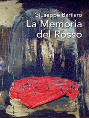 cover image of Giuseppe Barilaro. La memoria del rosso