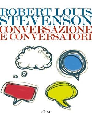 cover image of Conversazione e conversatori