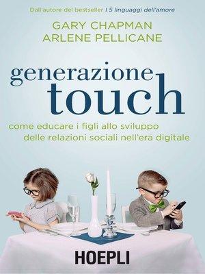cover image of Generazione Touch
