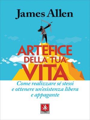 cover image of Artefice della tua vita