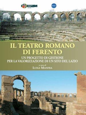 cover image of Il teatro romano di Ferento