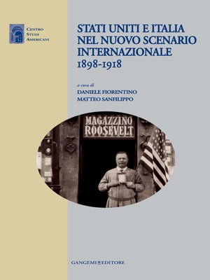 cover image of Stati Uniti e Italia nel nuovo scenario internazionale 1898-1918