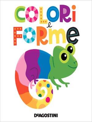 cover image of Colori e forme