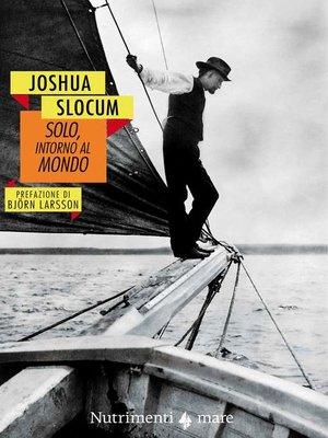 cover image of Solo, intorno al mondo