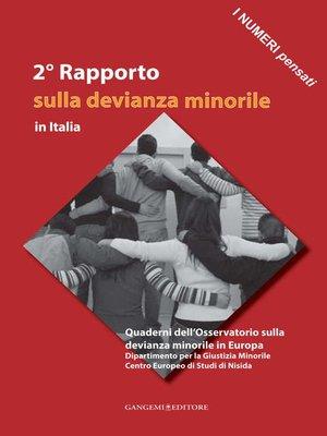 cover image of 2° Rapporto sulla devianza minorile in Italia