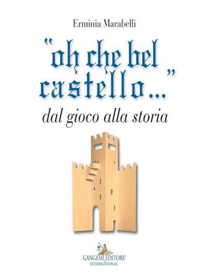 """cover image of """"oh che bel castello..."""""""