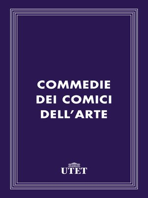 cover image of Commedie dei comici dell'arte