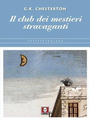 cover image of Il club dei mestieri stravaganti