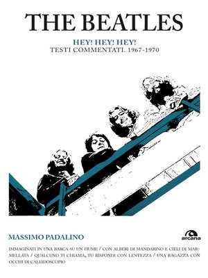 cover image of The Beatles. Hey! Hey! Hey!