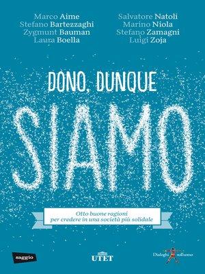cover image of Dono, dunque siamo