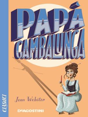 cover image of Papà Gambalunga