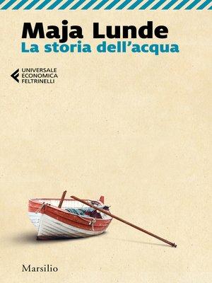 cover image of La storia dell'acqua