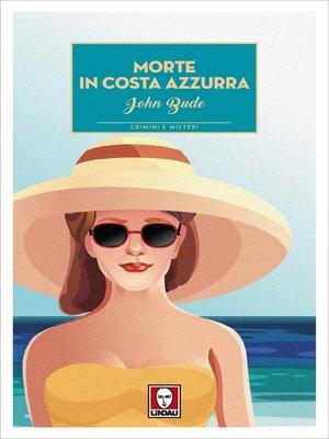 cover image of Morte in Costa Azzurra