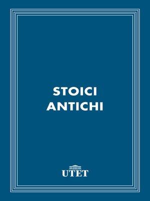 cover image of Stoici antichi