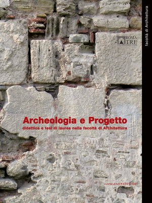 cover image of Archeologia e Progetto