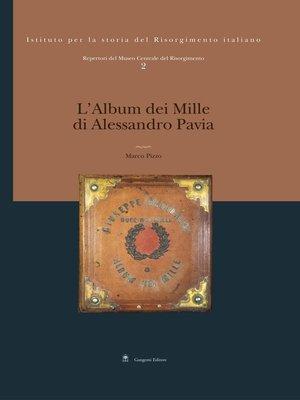 cover image of L'album dei Mille di Alessandro Pavia