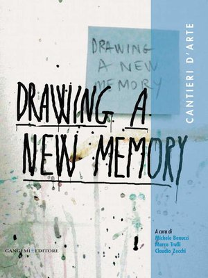 cover image of Drawing a new memory. Cantieri d'arte