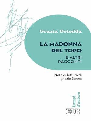 cover image of La Madonna del topo e altri racconti