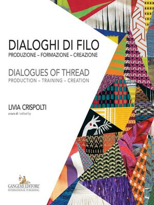 cover image of Dialoghi di filo / Dialogues of thread